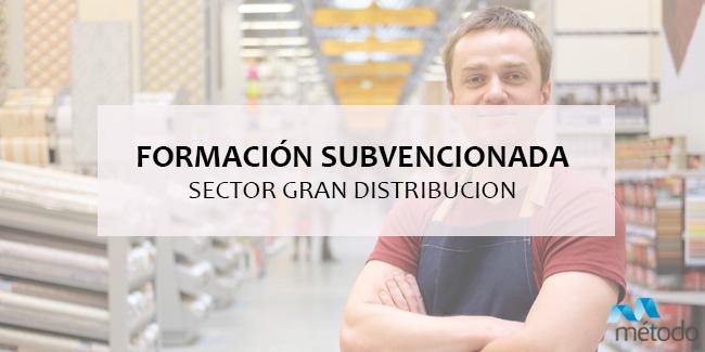 Formación subvencionada para el sector Gran Distribución