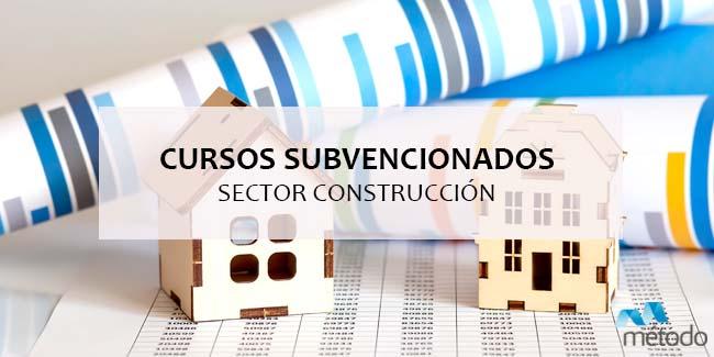Cursos subvencionados para el sector construcción